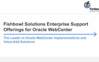 On-Demand Webinar: Fishbowl Solutions Enterprise Support Offerings for Oracle WebCenter