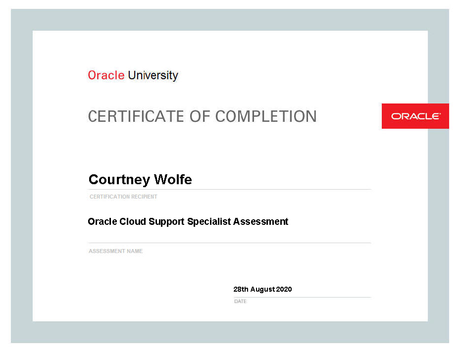 Courtney Wolfe's Oracle Cloud Support Specialist Assessment Certificate