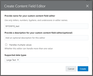 Creating a Custom CKEditor Component in OCE - Create content field editor dialog box, provide name, and add optional information as needed