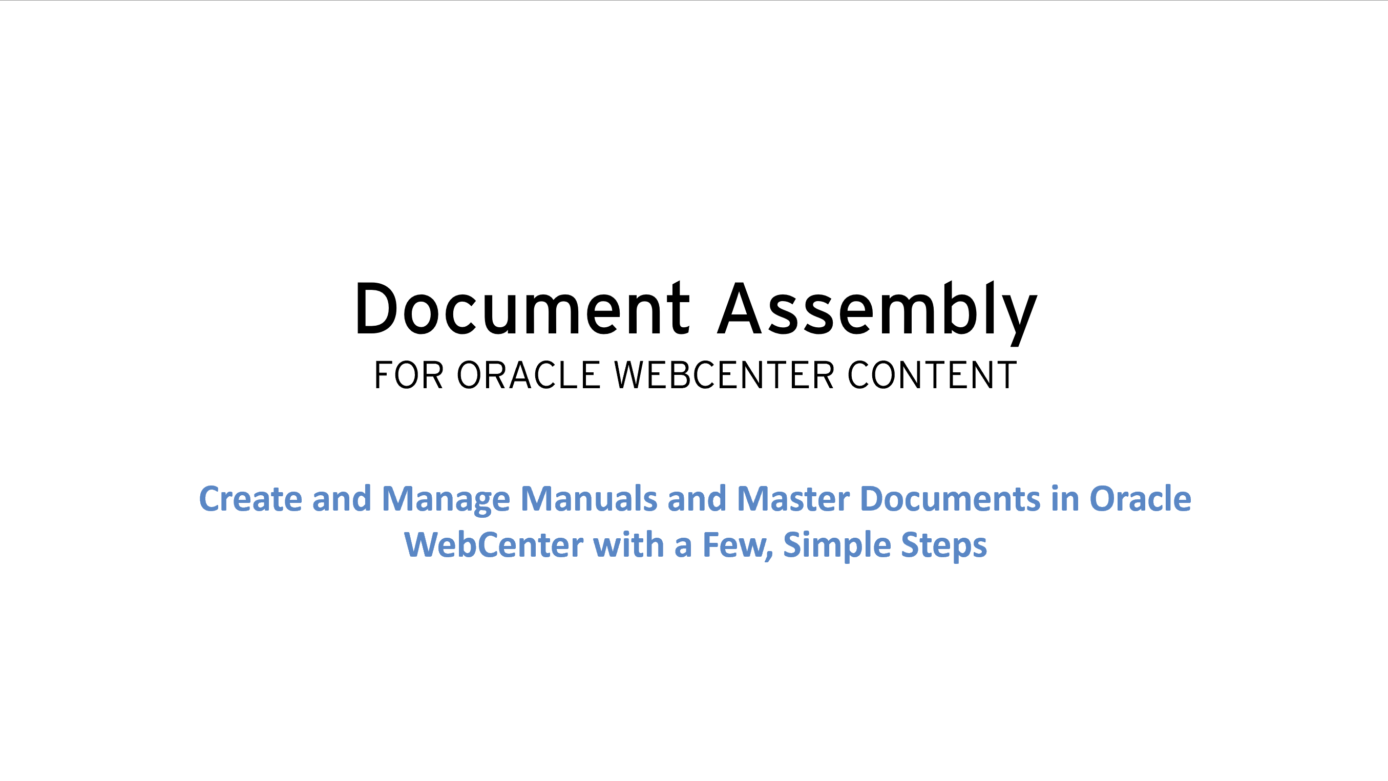 Text stating: Document Assembly for Oracle WebCenter Content